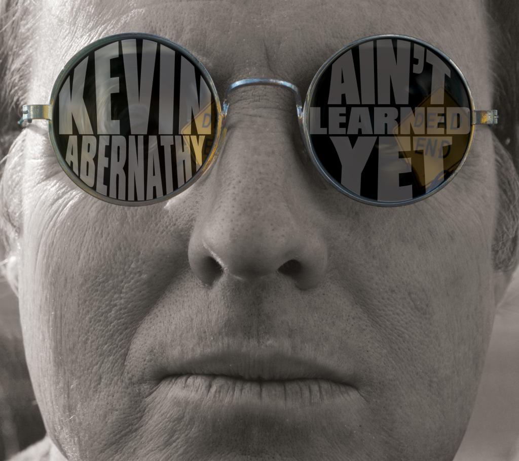 KevinAbernathy_AintLearnedYet cover